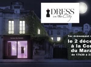 Save the date: vide-dressing Dress in the City mercredi 2 décembre de 17h30 à 23h00